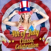 Cover of the album 4th of July Classic Celebration