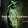 Cover of the album Fried Green Tomatoes