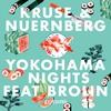 Couverture de l'album Yokohama Nights (feat. Brolin) - Single