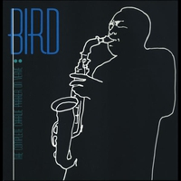 Cover of the track Bird - The Complete Charlie Parker on Verve (Box Set)