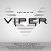 Cover of the album Decade Of Viper (10 Years Of Viper Recordings)