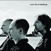 Couverture de l'album E.S.T. Live In Hamburg