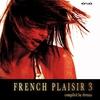 Couverture de l'album French Plaisir, Vol.3