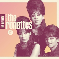 Cover of the track Be My Baby: The Very Best of the Ronettes