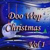 Couverture de l'album Doo Wop Christmas Vol 1