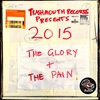 Cover of the album Trashmouth Records Presents: 2015 The Glory and the Pain