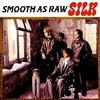 Cover of the album Smooth As Raw
