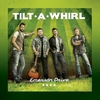 Cover of the album Tilt-A-Whirl - EP