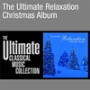 Cover of the album The Ultimate Relaxation Christmas Album