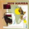 Couverture de l'album Meu Kamba