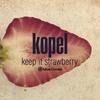 Couverture de l'album Keep It Strawberry - Single