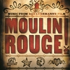 Cover of the album Music From Baz Luhrmann's Film Moulin Rouge (Original Motion Picture Soundtrack)