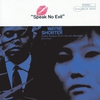 Cover of the album Speak No Evil (The Rudy Van Gelder Edition)  [Remastered]