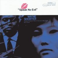 Cover of the track Speak No Evil (The Rudy Van Gelder Edition)  [Remastered]