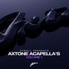 Cover of the album Axwell Presents Axtone Acapellas, Vol. 1