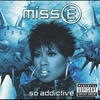 Couverture de l'album Miss E ...So Addictive