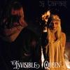 Couverture de l'album Invisible Queen - Single