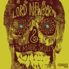 Cover of the album Lord Newborn and the Magic Skulls
