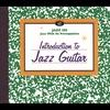 Couverture de l'album Introduction to Jazz Guitar (Reissue)