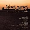 Couverture de l'album Blues News (Finest Blues & Bliuesrock Proudly Presented By Mig)