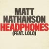 Couverture de l'album Headphones (feat. LOLO) - Single
