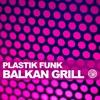 Couverture du titre Balkan Grill (Radio Mix)
