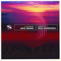 Cover of the track A Voyage Into Trance (Mixed By Paul Oakenfold)