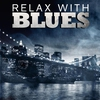 Cover of the album Relax With the Blues
