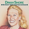 Cover of the album 16 Most Requested Songs: Dinah Shore