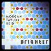 Couverture de l'album Brighter - Single