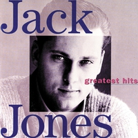 Couverture du titre Jack Jones Greatest Hits