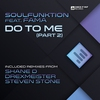 Couverture du titre Do to Me, Pt. 2 (Shane D Remix) [feat. Fama]