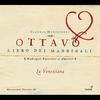 Cover of the album Claudio Monteverdi / Ottavo Libro dei Madrigali