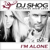 Cover of the album I'm Alone (Remixes) [feat. Drew Love] - EP