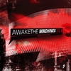 Cover of the album Awake the Machines Vol. 6