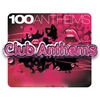 Couverture de l'album 100 Anthems Club Anthems