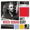 Couverture de l'album When Ronan Met Burt