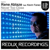 Couverture du titre Never Too Close (Original Mix)
