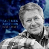 Cover of the track Falt Meg Aldri Inn