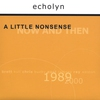 Cover of the album A Little Nonsense: Now and Then