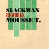 Cover of the album Reworks Mousse T. - EP