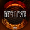 Cover of the album Did You Ever - Single