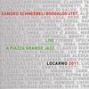 Cover of the album Live a Piazza Grande Jazz Locarno 2011