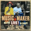 Couverture de l'album The Music Maker Revue Live! In Europe (The Music Maker Revue Live! In Europe)