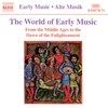 Couverture de l'album The World of Early Music: From the Middle Ages to the Dawn of the Enlightenment