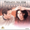 Couverture de l'album Return to Me (Music from the Motion Picture)