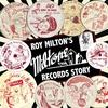 Couverture de l'album Roy Milton's Miltone Records Story