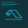 Cover of the album Anjunabeats presents: Andrew Bayer 01