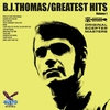 Cover of the album Original Scepter Records - B.J. Thomas' Greatest Hits