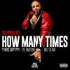 Cover of the album How Many Times (feat. Chris Brown, Lil Wayne, & Big Sean) - Single